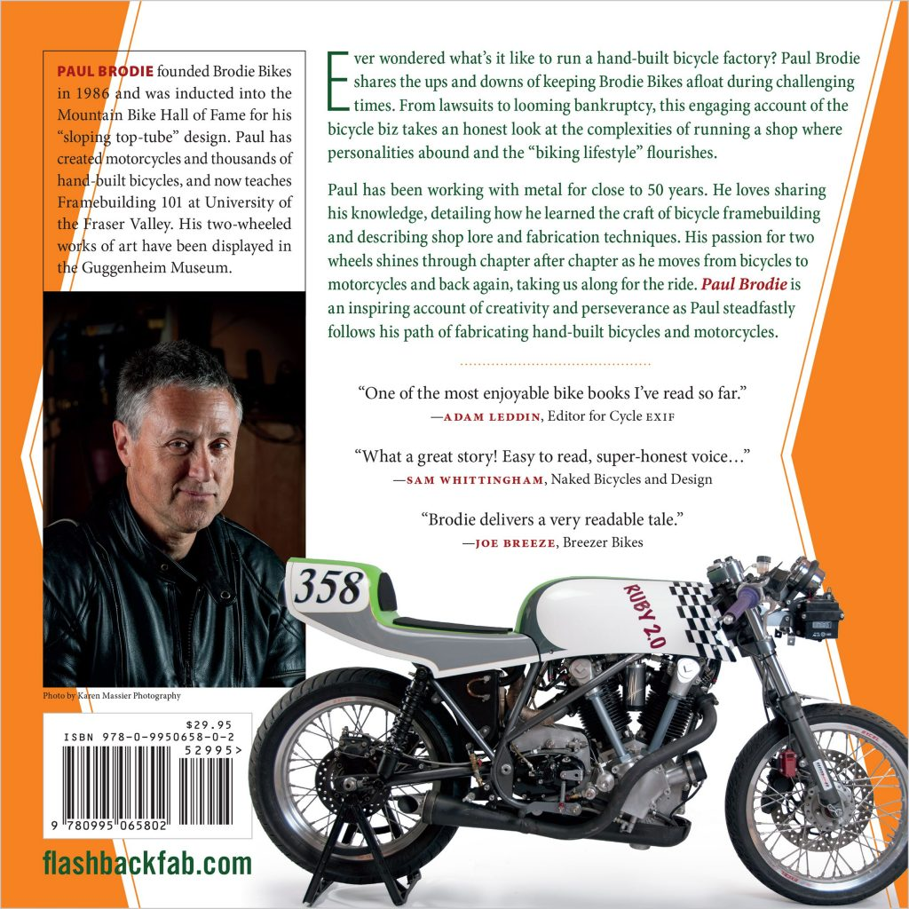 Paul Brodie Book 2016 The Man Behind Brodie Bikes, flashback fabrciations